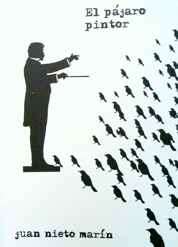 El pájaro pintor. Poemas
